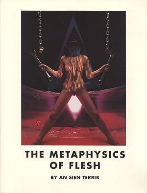 The Metaphysics of Flesh: An Sien Terrib