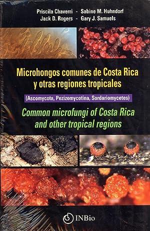 Microhongos Comunes de Costa Rica y Otras Regiones Tropicales / Common Microfungi of Costa ...