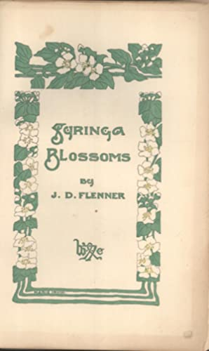 Syringa Blossoms: Flenner, J. D.
