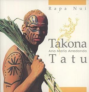 Rapa Nui: Takona Tatu: Ana María Arredondo