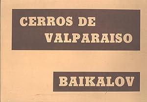 Cerros de Valparaiso: Sergio Baikalov (illustrator); Carlos Casassus (author)