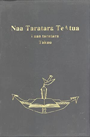 Naa Taratara TeAtua: i Naa Taratara Takuu (The New Testament in the Takuu Language, North Solomons ...