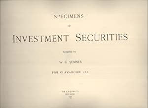 Specimens of Investment Securities for Classroom Use: W. G. Sumner