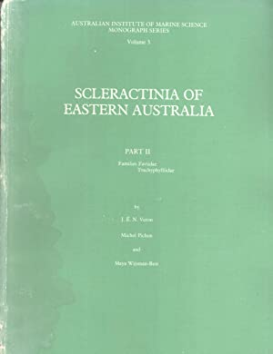 Scleractinia of Eastern Australia. Part 2: Families Faviidae, Trachyphylliidae (AIMS Monograph ...