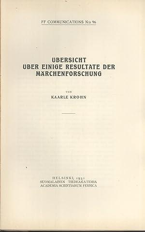 Übersicht über einige Resultate der Märchenforschung (FF Communications, 96): Kaarle...