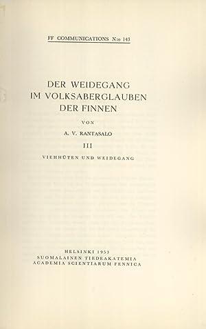Der Weidegang im Volksaberglauben der Finnen. Teil 3: Viehhüten und Weidegang (FF ...