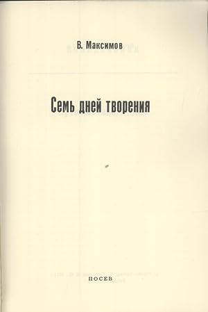 Sem Dney Tvoreniya [Seven Days of Creation]: Vladimir Maksimov]
