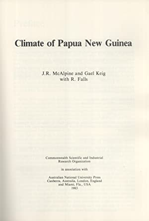 Climate of Papua New Guinea: McAlpine, J. R., and Keig, Gael, and Falls, R.