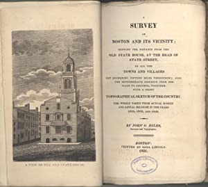 A Survey of Boston and Its Vicinity: Shewing the Distance from the Old State House, at the Head of ...