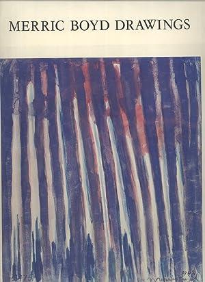 Merric Boyd Drawings: Merric Boyd (artist); Christopher Tadgell (editor); Bernard Smith (preface)