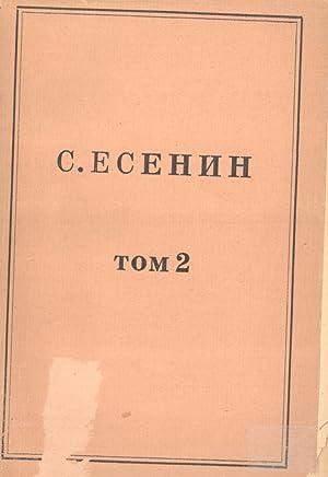 Izbrannyye Stikhotvoreniya. Tom 2: Poemy, Dramaticheskiye Proizvedeniya [Selected Poems. Volume 2: ...