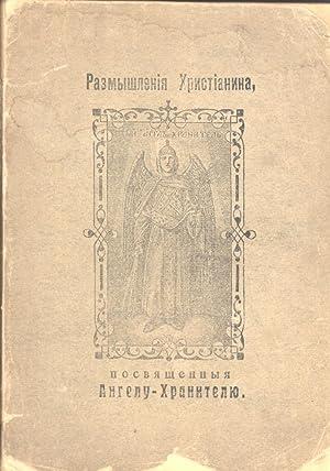 Razmyshleniya Khristianina, posvyashchennyya Angelu-Khranitelyu na Kazhdyy Den V Prodolzhenii ...