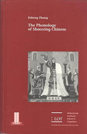 The Phonology of Shaoxing Chinese: Jisheng Zhang