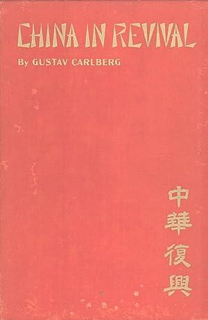 China in Revival: Gustav Carlberg