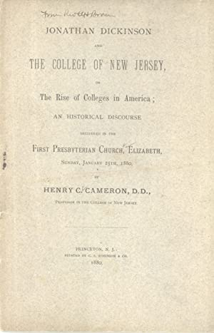 Jonathan Dickinson and the College of New: Henry C. Cameron
