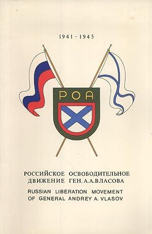 Rossiyskoye Osvoboditel'noye Dvizheniye Gen. A. A. Vlasova
