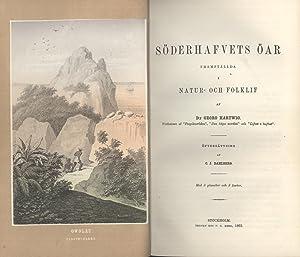 Söderhafvets Öar Framställda i Natur- och Folklif: Georg Hartwig (author); C. J. ...