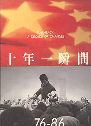 Flashback: A Decade of Changes, 76-86 = Shi nian yi shun jian: Yu Shing-Tak & Yang Shaoming (...