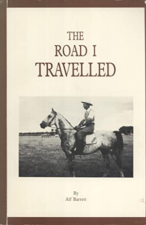 The Road I Travelled: Alf Barrett