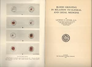 Blood Grouping in Relation to Clinical and Legal Medicine: Laurence H. Snyder