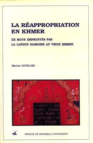 La Réappropriation en Khmer de mots empruntés par la Langue Siamoise au Vieux Khmer (...