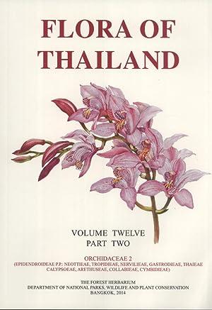 Flora of Thailand, Volume 12, Part 2: Orchidaceae 2 (Epidendroidee P.P. : Neottieae, Tropidieae, ...