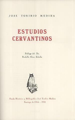 Estudios Cervantinos: José Toribio Medina