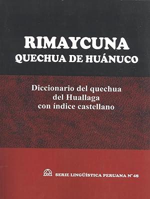 Rimaycuna Quechua de Huánuco: Diccionario del Quechua: David John Weber;