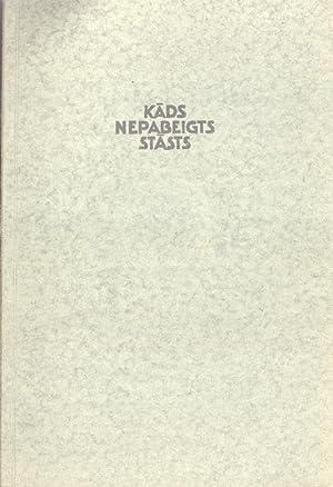 Kads Nepabeigts Stasts: Rolands Ozols