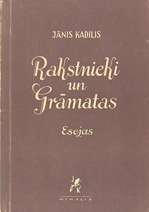 Rakstnieki Un Gramatas: Esejas, Apceres: Janis Kadilis