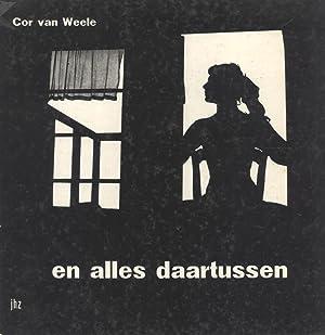 En Alles Daartussen: Cor van Weele (photographer); Ad de Vries (author)