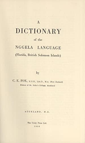 A Dictionary of the Nggela Language (Florida, British Solomon Islands): C. E. Fox