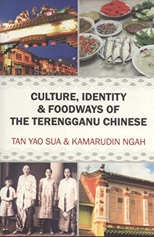 Culture, Identity & Foodways of the Terengganu Chinese: Tan Yao Sua & Kamarudin Ngah
