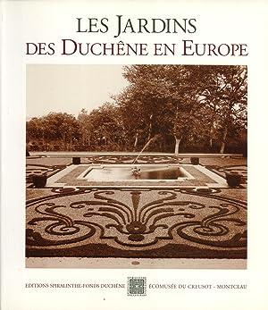 Les Jardins des Duchêne en Europe: Patrice Notteghem; Bernard Clément; Michel Duchêne; Claire...