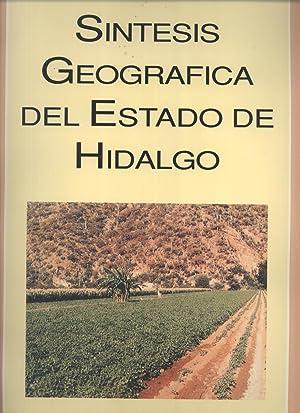 Sintesis Geografica del Estado de Hidalgo: Instituto Nacional de Estadistica, Geografia e ...