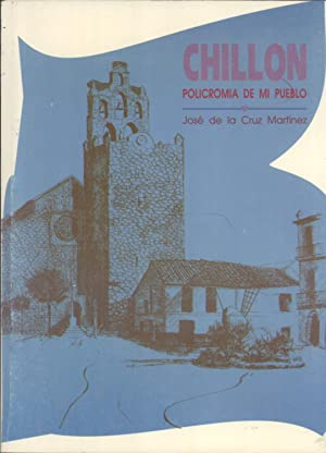 Chillón: Policromia de Mi Pueblo: José de la Cruz Martínez