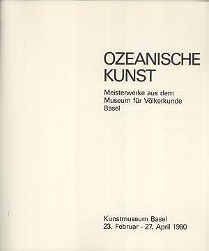 Ozeanische Kunst: Meisterwerke aus dem Museum für Völkerkunde Basel: Christian Kaufmann &...