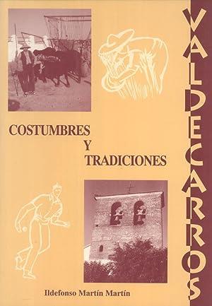 """Valdecarros: Costumbres y Tradiciones (Coleccion """"Temas locales"""", 5): Ildefonso Martín ..."""