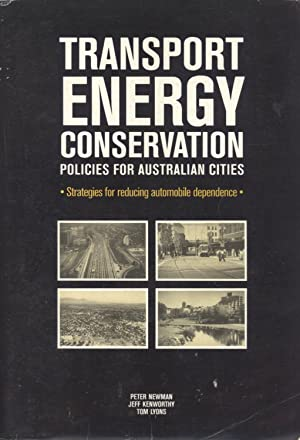 Transport Energy Conservation Policies for Australian Cities: Strategies for Reducing Automobile ...