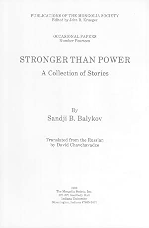 Stronger Than Power: A Collection of Stories: Sandji B. Balykov
