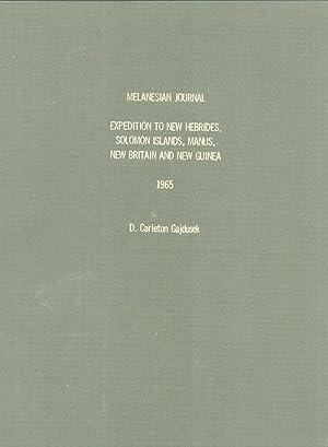 Melanesian Journal: Expedition to New Hebrides, Solomon: D. Carleton Gajdusek