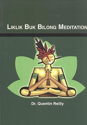 Liklik Buk bilong Meditation: Quentin Reilly