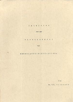 Inleiding tot het Grondenrecht van Nederlands-Nieuw-Guinea: H. G. Verhoeff