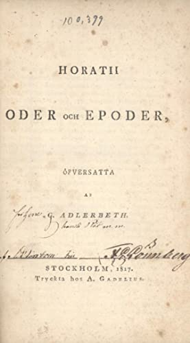 Horatii Oder och Epoder: Horace (author); Gudmund Jöran Adlerbeth (translator)