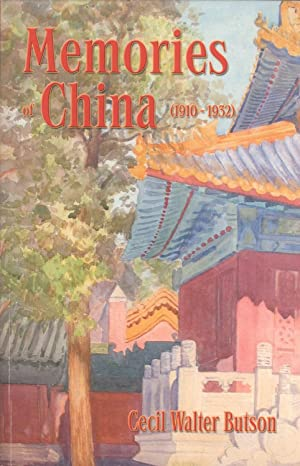 Memories of China (1910-1932): an Engineer's Memoirs From the Manchus to Chiang Kai-shek and ...