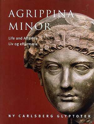 Agrippina Minor. Life and Afterlife (Meddelelser fra Ny Carlsberg Glyptotek, 9): Mette Moltesen; ...