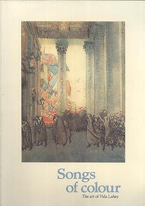 Songs of Colour: The Art of Vida Lahey: MacAulay, Bettina