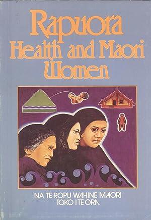 Rapuora: Health and Maori Women: Elizabeth Murchie