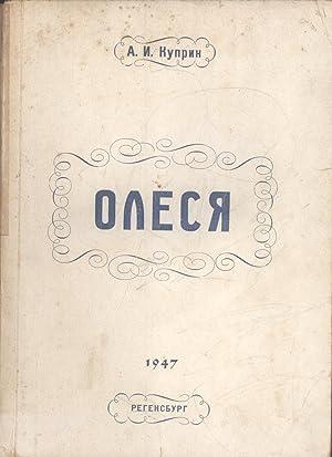 Olesya]: A. I. Kuprin]