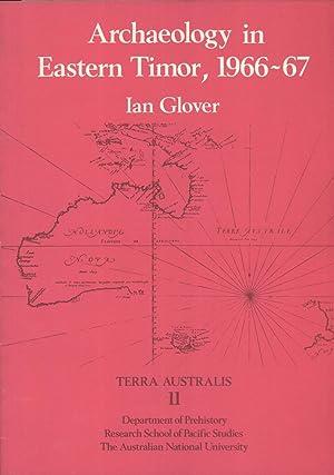 Archaeology in Eastern Timor, 1966-67 (Terra Australis, 11): Ian Glover